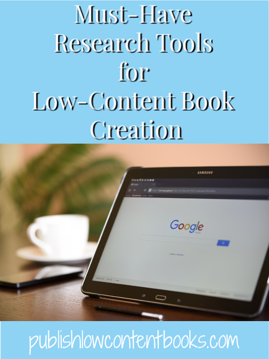 Must-Have Research Tools for Low-Content Books