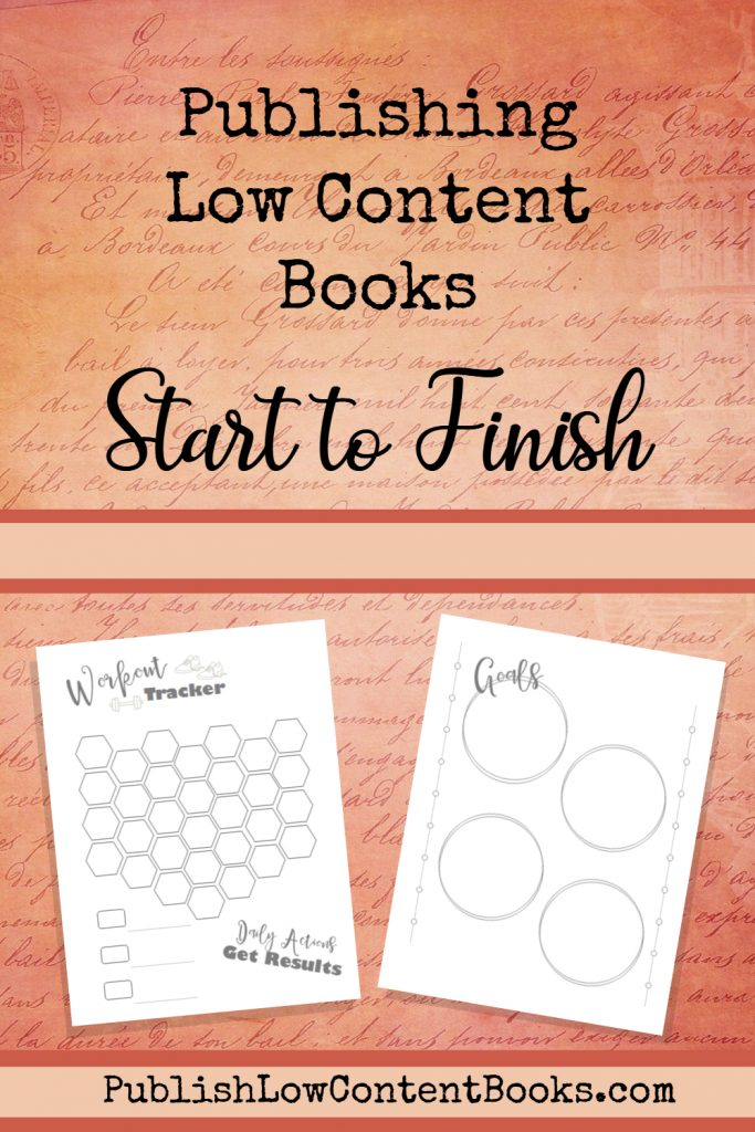 Publishing Low Content Books Start to Finish
