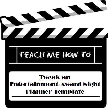 Teach Me How to Tweak an Entertainment Award Night Planner Template