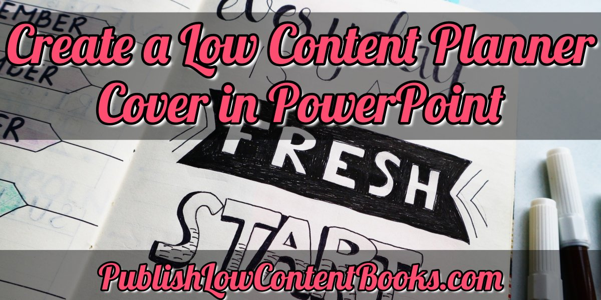 Creating a Low Content Planner Cover in PowerPoint