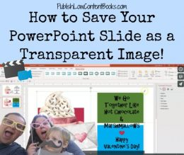 How to save your PowerPoint slide as a transparent image - great tip for creating covers!