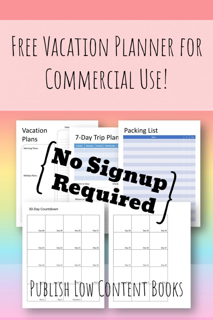 Free Vacation Planner Pages With Commercial Use Rights Publish Low Content Books